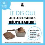 Oui aux accessoires réutilisables